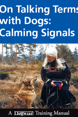 On Talking Terms With Dogs - Turid Rugaas
