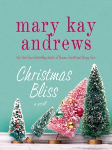 Christmas Bliss - Mary Kay Andrews pdf download