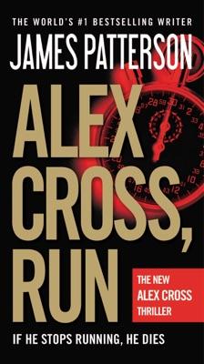 Alex Cross, Run - James Patterson pdf download