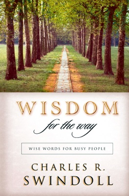Wisdom for the Way - Charles R. Swindoll pdf download