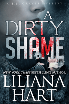 A Dirty Shame - Liliana Hart pdf download