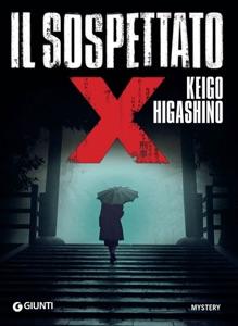 Il sospettato X - Keigo Higashino pdf download