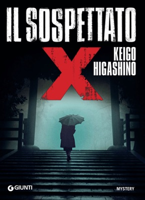 Il sospettato X - Keigo Higashino pdf download