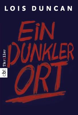 Ein dunkler Ort - Lois Duncan pdf download