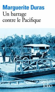 Un barrage contre le Pacifique - Marguerite Duras pdf download