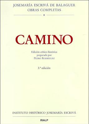 Camino. Edición crítico-histórica - Pedro Rodriguez & Josemaría Escrivá de Balaguer pdf download