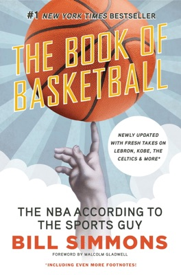 The Book of Basketball - Bill Simmons & Malcolm Gladwell pdf download