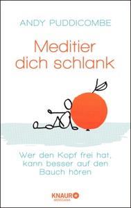 Mach mal Platz im Kopf: Meditation bringts! (German Edition)