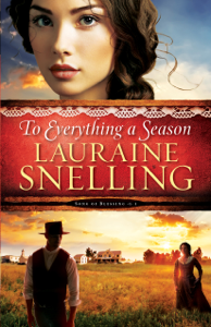 To Everything a Season (Song of Blessing Book #1) - Lauraine Snelling pdf download