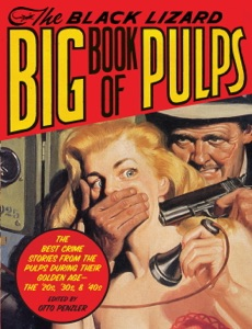 The Black Lizard Big Book of Pulps - Otto Penzler pdf download