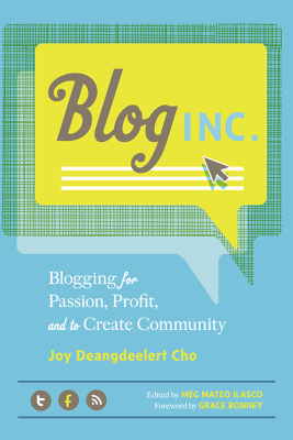 Blog, Inc. - Joy Deangdeelert Cho & Meg Mateo Ilasco