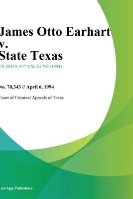 James Otto Earhart v. State Texas - Supreme Court Of Utah