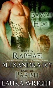 Raphael/Parish - Alexandra Ivy & Laura Wright pdf download