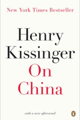 On China - Henry Kissinger