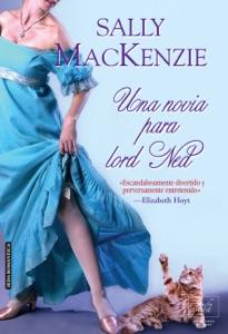 Una novia para lord Ned - Sally MacKenzie pdf download
