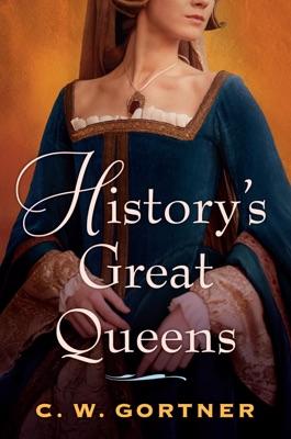 History's Great Queens 2-Book Bundle - C. W. Gortner pdf download
