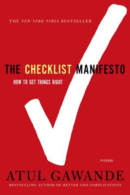 The Checklist Manifesto - Atul Gawande