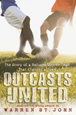 Outcasts United - Warren St. John