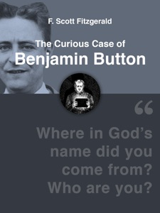The Curious Case of Benjamin Button - F. Scott Fitzgerald pdf download
