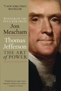 Thomas Jefferson: The Art of Power - Jon Meacham pdf download