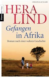 Gefangen in Afrika - Hera Lind pdf download