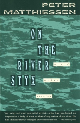 On the River Styx - Peter Matthiessen pdf download
