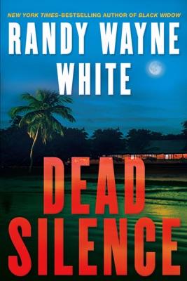 Dead Silence - Randy Wayne White pdf download
