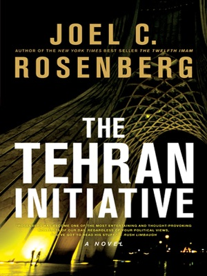 The Tehran Initiative - Joel C. Rosenberg pdf download