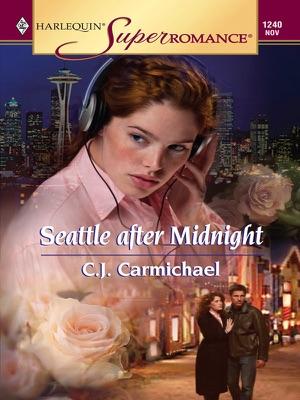 Seattle after Midnight - C.J. Carmichael pdf download