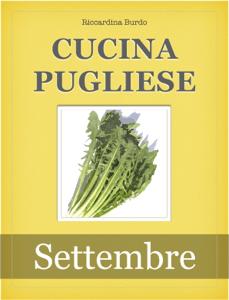 Cucina Pugliese - Settembre - Riccardina Burdo pdf download