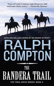 The Bandera Trail - Ralph Compton pdf download