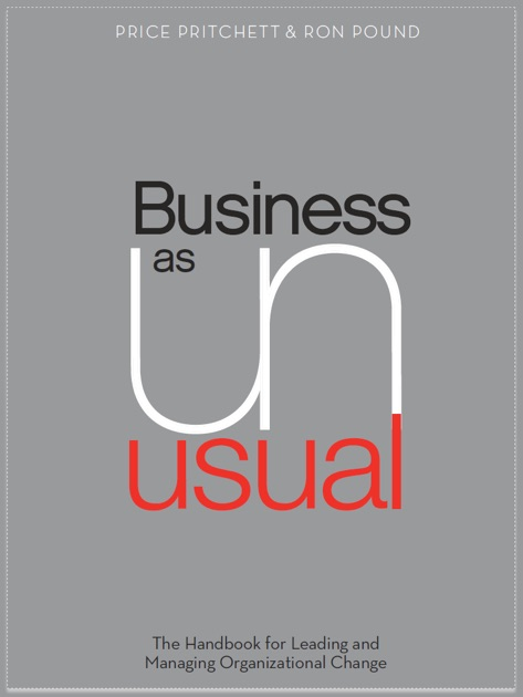 Business As UnUsual by Price Pritchett & Ron Pound on