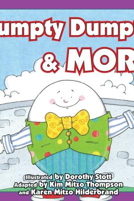 Humpty Dumpty & More - Kim Mitzo Thompson, Karen Mitzo Hilderbrand & Sharon Lane Holm