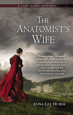 The Anatomist's Wife - Anna Lee Huber pdf download