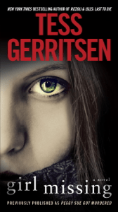 Girl Missing (Previously published as Peggy Sue Got Murdered) - Tess Gerritsen pdf download