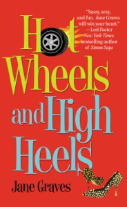 Hot Wheels and High Heels - Jane Graves pdf download