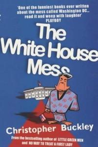 The White House Mess - Christopher Buckley pdf download