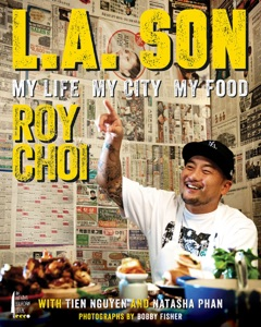 L.A. Son - Roy Choi, Tien Nguyen & Natasha Phan pdf download