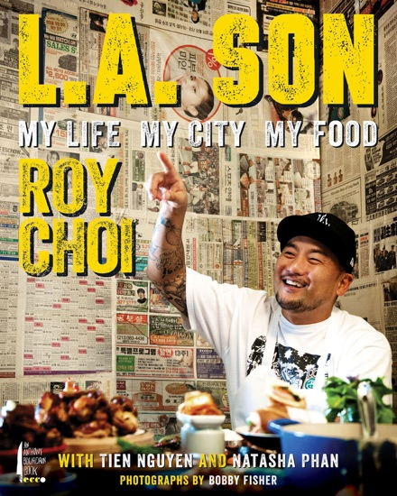 L.A. Son by Roy Choi, Tien Nguyen & Natasha Phan pdf download