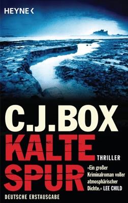Kalte Spur - C. J. Box pdf download