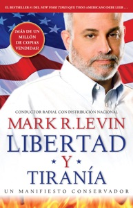 Libertad y Tiranía - Mark R. Levin pdf download