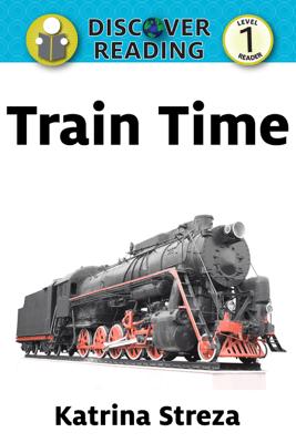 Train Time - Katrina Streza