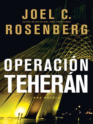 Operación Teherán The Tehran Initiative - Joel C. Rosenberg pdf download