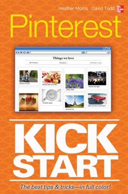 Pinterest Kickstart - Heather Morris & David Todd pdf download