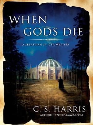 When Gods Die - C. S. Harris pdf download
