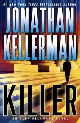 Killer - Jonathan Kellerman pdf download