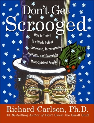 Don't Get Scrooged - Richard Carlson pdf download