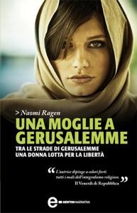 Una moglie a Gerusalemme - Naomi Ragen pdf download