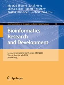 Bioinformatics Research and Development - Mourad Elloumi, Josef Küng, Michal Linial, Robert Murphy, Kristan Schneider & Cristian Toma pdf download