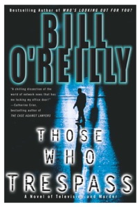 Those Who Trespass - Bill O'Reilly pdf download